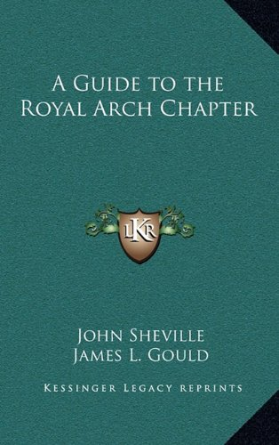 Download A Guide to the Royal Arch Chapter PDF