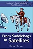 From Saddlebags to Satellites, Doug Bower, 0595263194