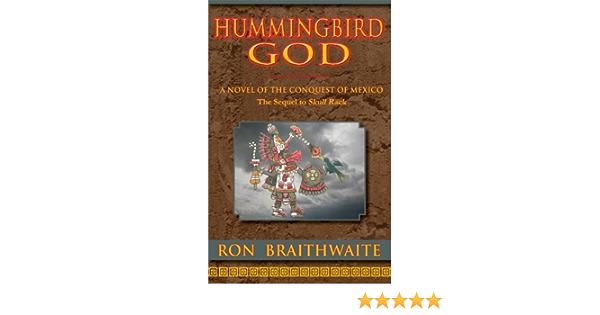 Hummingbird God: Amazon.es: Braithwaite, Ron: Libros en ...