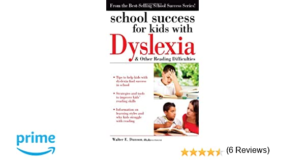 School Success for Kids with Dyslexia and Other Reading ...