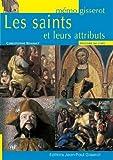 Saints et leurs attributs (les) MEMO