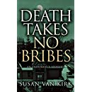 Death Takes No Bribes: An Endurance Mystery (Endurance Mysteries Book 3)