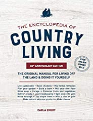 The Encyclopedia of Country Living, 50th Anniversary Edition: The Original Manual for Living off the Land &