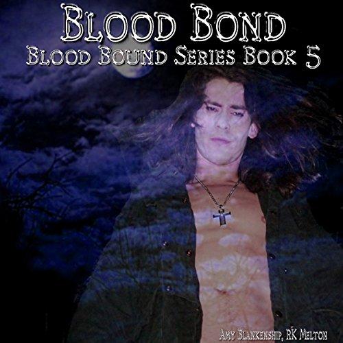 Blood Bond: Blood Bound, Book 5
