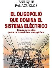 El Oligopolio Que Domina El Sistema eléctrico: Consecuencias para la transición energética: 18 (Anverso)