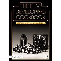 The Film Developing Cookbook: Vol 2 (Alternative Process