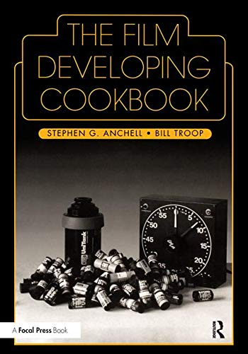 Pdf Photography The Film Developing Cookbook (Darkroom Cookbook, Vol. 2)