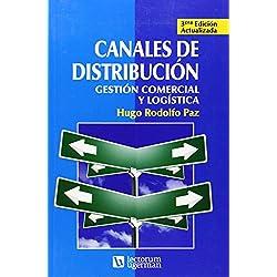 Canales de distribucion / Distribution Channels: Gestion comercial y logistica