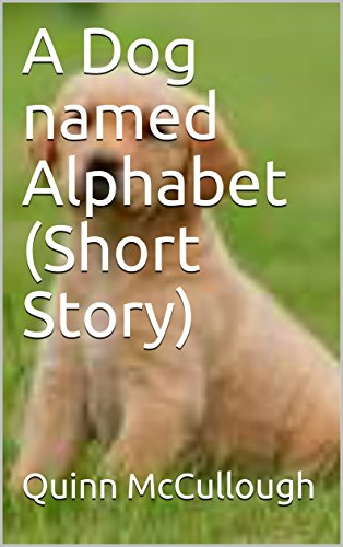 A Dog named Alphabet (Short Story) (The Pet Stories) - Kindle