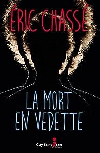 La mort en vedette par Éric Chassé
