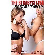 THE BI BABYSITTER (Taboo Lesbian Romance)
