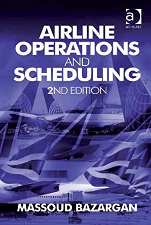 Airline operations and scheduling massoud bazargan