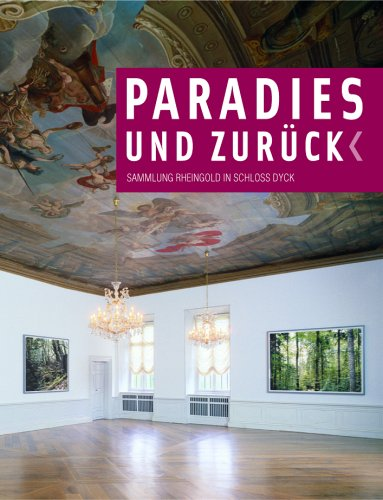 Download Paradise and Back: Rheingold at Dyck Castle PDF