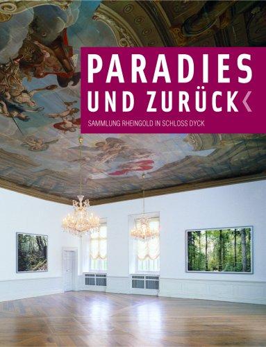 Download Paradise and Back: Rheingold at Dyck Castle pdf epub