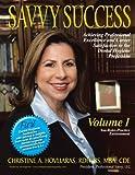 Savvy Success, Christine A. Hovliaras, 1477205829