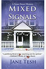 Mixed Signals (Grace Street Mysteries Book 2) Kindle Edition