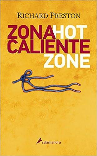 Zona caliente (Ensayo y Pensamiento): Amazon.es: Richard M ...