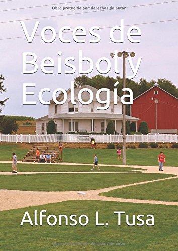 Download Voces de Beisbol y Ecología pdf Alfonso L. Tusa ...