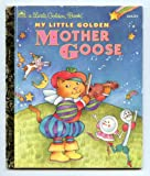 img - for My Little Golden Mother Goose book / textbook / text book