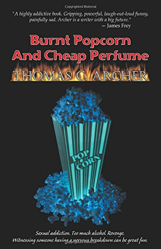 Burnt Popcorn and Cheap Perfume PDF