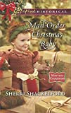 Mail-Order Christmas Baby (Montana Courtships) by  Sherri Shackelford in stock, buy online here