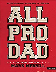 All Pro Dad: Seven Essentials to Be a Hero to Your Kids -  Member Book