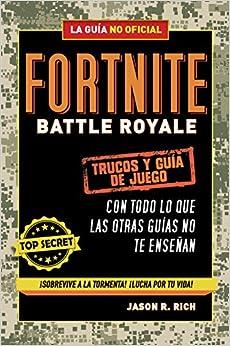 Book's Cover of Fortnite Battle Royale: Trucos y guía de juego (No ficción ilustrados) (Español) Tapa dura – 21 junio 2018