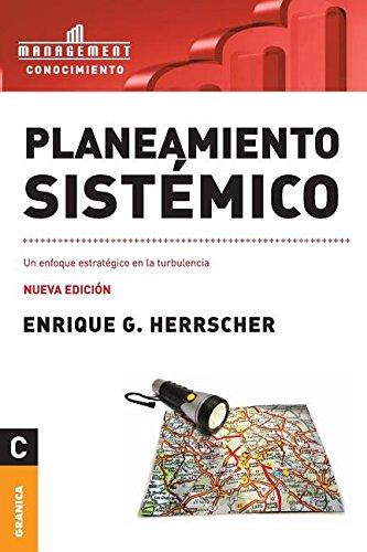 Planeamiento sistemico (Spanish Edition) [Enrique Herrscher] (Tapa Blanda)