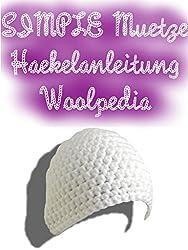 SIMPLE Mütze Häkelanleitung: Woolpedia