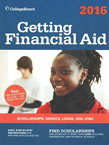 Getting Financial Aid 2016 (College Board Guide To Getting Financial Aid)