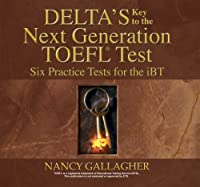 Deltas Key To The Next Generation Toefl Test Pdf