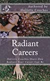 img - for Radiant Careers: Holistic Life Coaches Share How Radiant Your Career Can Be book / textbook / text book
