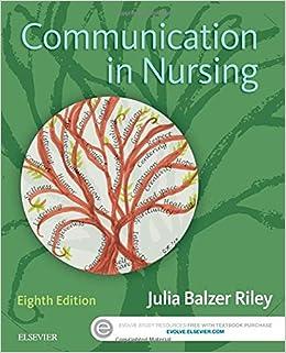 Communication In Nursing, 8e Julia Balzer Riley RN MN AHN-BC REACE