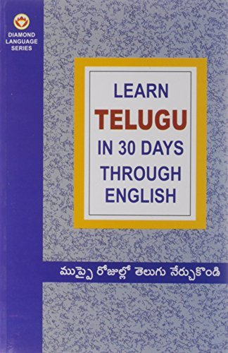 Learn Telugu in 30 Days Through English (Language) (2008-10-15) (Learn English In 30 Days Through Telugu)