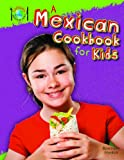 A Mexican Cookbook for Kids, Rosie Hankin, 1477715169