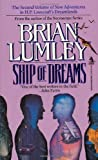 Ship of Dreams, Brian Lumley, 0812524209