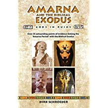 Amarna and the Biblical Exodus: Gods in Ruins