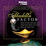 The Aladdin Factor: How to Ask for and Get What You