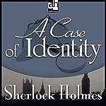 Sherlock Holmes: A Case of Identity | Sir Arthur Conan Doyle