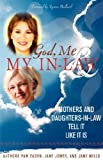 God, Me, and My In-Law, Pam Eason and Jane Jones, 0979166306