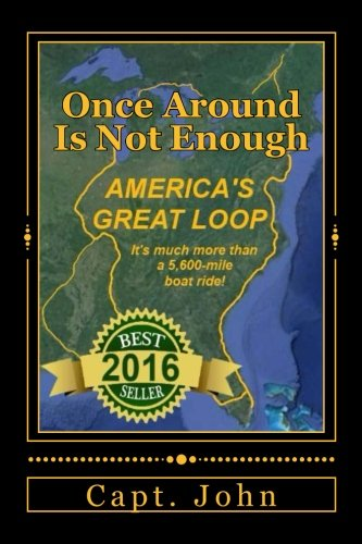 Books : Once Around Is Not Enough: Cruising America's Great Loop