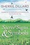 img - for Sacred Signs & Symbols: Awaken to the Messages & Synchronicities That Surround You book / textbook / text book