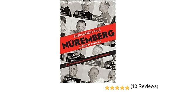 Núremberg (Historia del siglo XX) eBook: Paz, Fernando: Amazon.es ...