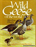 img - for Wild Geese of the World: Their Life History and Ecology (236P) book / textbook / text book