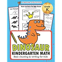 Dinosaur Kindergarten Math Grade K: Basic Counting and Writing for Kids