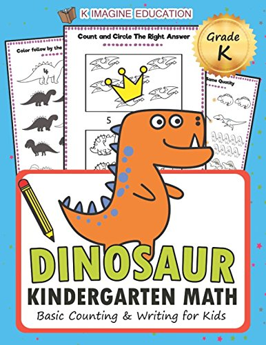 Dinosaur Kindergarten Math Grade K: Basic Counting and Writing for Kids (math kindergarten)
