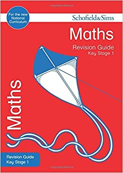 Key Stage 1 Maths Revision Guide (Schofield & Sims Revision Guides) by Hilary Koll (2016-01-11)