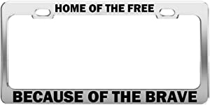 Product Express Home of The Free Because of The Brave U.S. Army Steel License Plate Frame