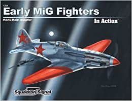 Early MiG Fighters in Action - Aircraft No. 204
