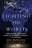 Lighting the World: Transforming our Energy Future